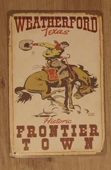 """Billboard  """" Weather ford Texas historic frontier town  """""""