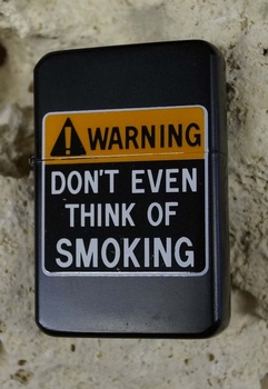 "Aansteker  "" Don't even think of smoking """