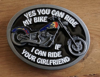 """Buckle  """" Yes you can ride my bike, if i can ride your ... """""""