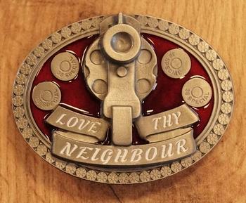 "Buckle  ""Love the neigbour """