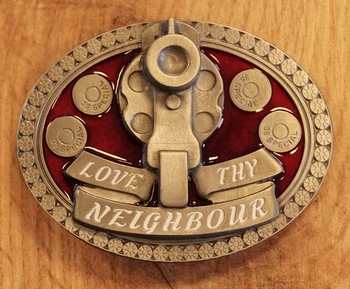 "Buckle  ""Love the neigbour """