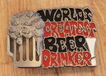 """Buckle """" Wolrds greatest beer drinkers """""""