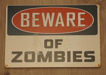 """Billboard """" Beware of zombies """""""