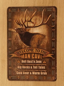 """Billboard  """" Welcome to the man cave """"  Hert"""