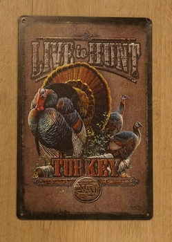 "Billboard "" Live to hunt turkey ""  kalkoen"