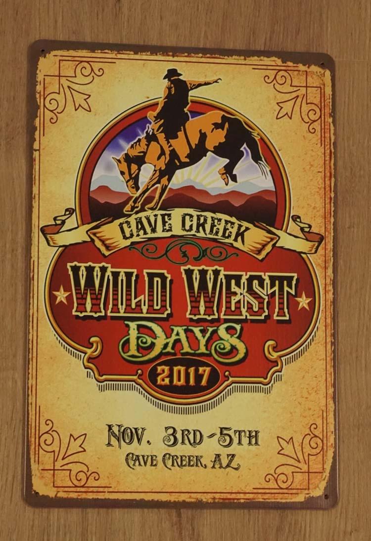 """Billboard  """" Cave Creek  Wild West Days """""""
