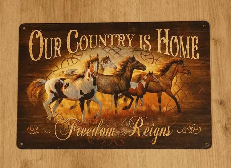 "Billboard  "" Our country is home, freedom reigns "" paarden"