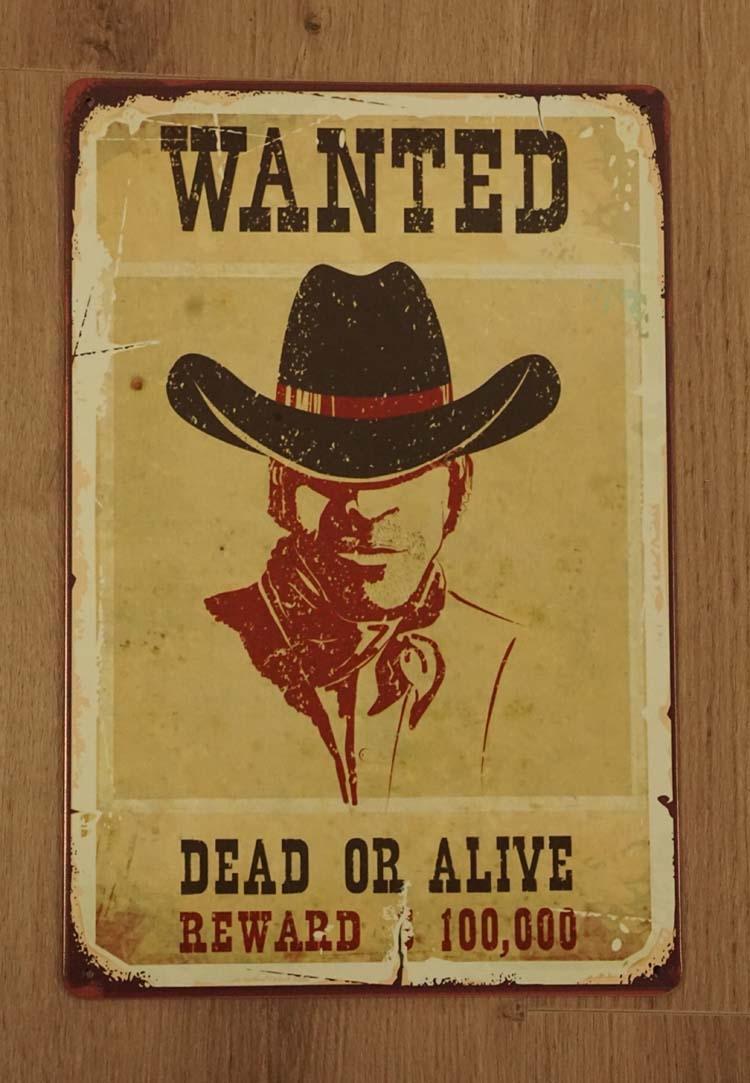 "Billboard  "" Wanted dead of alive reward 100,000 """