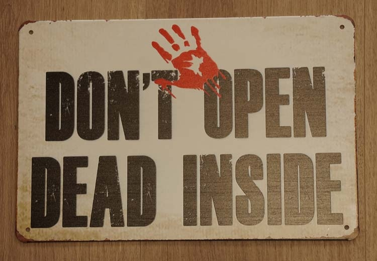 "Billboard "" Don't open dead inside """