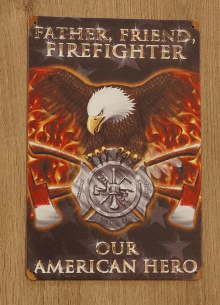 "Billboard "" Father, friend, firefighter our American hero """