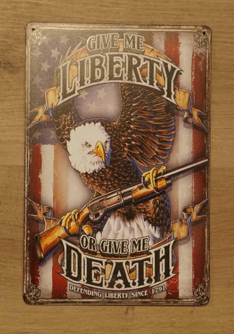 "Billboard "" Give me liberty or give me death """