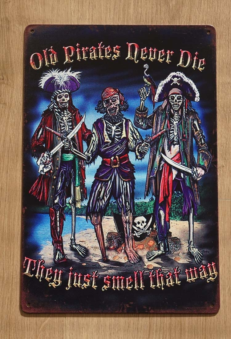"Billboard "" Old pirates never die then just smell that way """