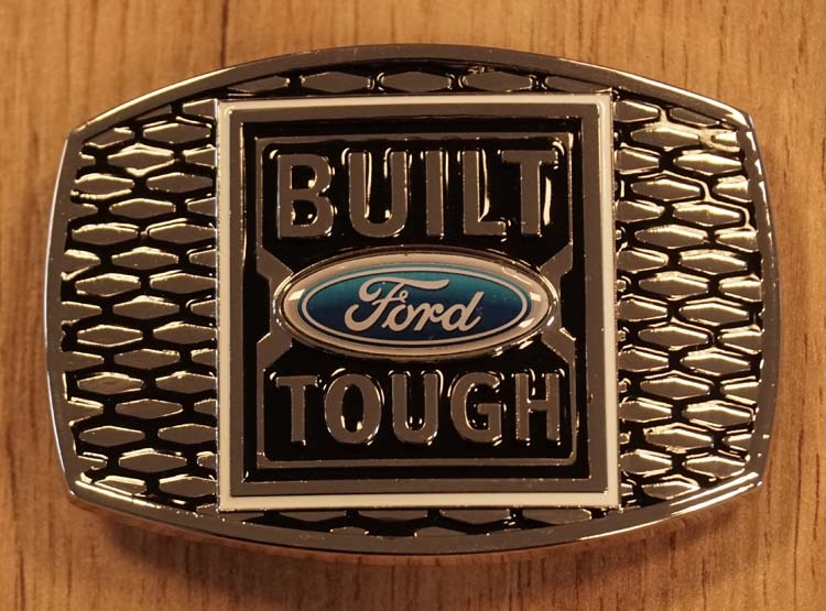 "Buckle  "" Built tough Ford """