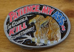 "Western buckle  "" Patience my ass """