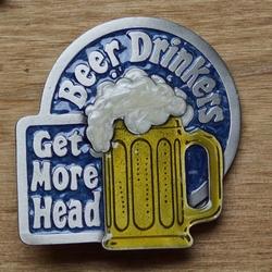 """Humor gesp """" Beer drinkers, get more head """"   Meer hoofdpijn"""