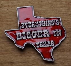"Humor gesp  "" Everthing's Bigger .."" Als is groter in Texas"